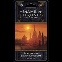 A Game of Thrones: The Card Game Second Edition — Across the Seven Kingdoms
