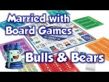 Bulls & Bears Review with Married with Board Games