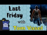 Обзор игры Last Friday - with Tom Vasel