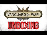 Vanguard Of War unboxing