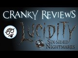 Cranky Reviews - Lucidity: Six-Sided Nightmares