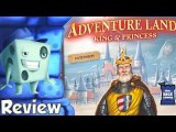 Adventure Land: King and Princess Review - with Tom Vasel