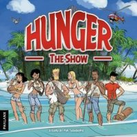 HUNGER: The Show