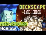Deckscape: Fate of London NON -SPOILER Review - with Tom Vasel
