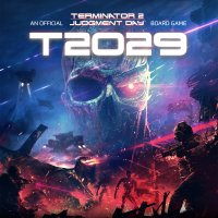 T2029: Terminator 2 The Official Board Game