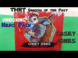 Casey Jones Hero Pack Unboxing