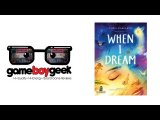 The Game Boy Geek When I Dream Review