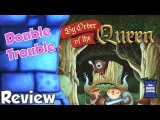 By Order of the Queen Review - Double Trouble