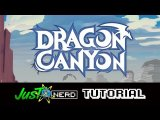 Dragon Canyon - Tutorial ITA - Justnerd.it
