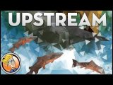 Upstream — game preview at SPIEL '17