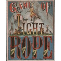 Game of Tight Rope (1870)