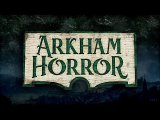 Arkham Horror 3rd Edition - Trailer