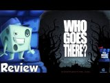 Who Goes There? Review - with Tom Vasel