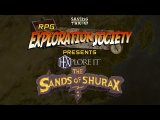RPG Exploration Society - HEXplore It: Sands of Shurax Preview