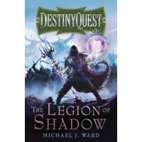 Destiny Quest: The Legion of Shadow
