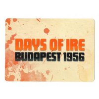 Days of Ire: Budapest 1956 – Printing Press Promo Card