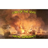 Lord of the seas: naval supremacy