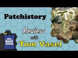 Patchistory Review - with Tom Vasel