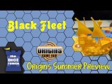 Origins Summer Preview: Black Fleet