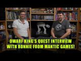 Dwarf King's Quest Interview With Ronnie From Mantic Games (TheBeastsOfWar)