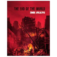 The End of the World — Zombie Apocalypse