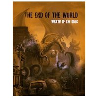 The End of the World — Wrath of the Gods