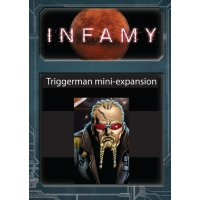 Infamy: Triggerman Mini-Expansion