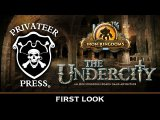 The Undercity: An Iron Kingdoms Adventure Board Game - First Look