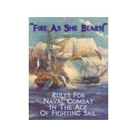Fire As She Bears! (second edition)