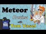 Meteor Review - with Tom Vasel