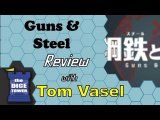 Guns & Steel Review — with Tom Vasel (The Dice Tower)