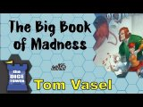 The Big Book of Madness Review - with Tom Vasel
