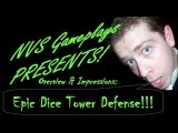Epic Dice Tower Defense - NVS Gameplays - Kickstarter Preview! - Should this be how you roll?