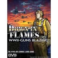 Down In Flames:WWII-Guns Blazing