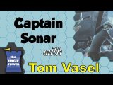 Captain Sonar Review - with Tom Vasel