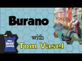 Burano Review - with Tom Vasel