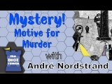 The Dice Tower Reviews: Mystery! Motive for why this game was made?