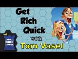 Get Rich Quick Review - with Tom Vasel