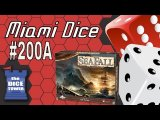 Miami Dice #200A: SeaFall - First Impressions