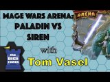 Mage Wars Arena: Paladin vs Siren Review - with Tom Vasel