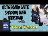 M:tG Arena of the Plainswalkers: The Board Game - Shadows Over Innistrad Review - with Tom Vasel