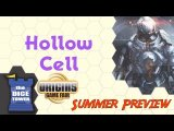 Origins Summer Preview: Hollow Cell