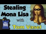 Stealing Mona Lisa Review - with Tom Vasel