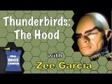 Thunderbirds: The Hood Review - with Zee Garcia