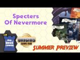 Origins Summer Preview: Specters of Nevermore