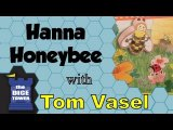 Hanna Honeybee Review - with Tom Vasel