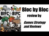 Games Strategy and Reviews - Bloc by Bloc review