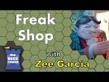 Freak Shop Review - with Zee Garcia