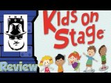 Kids on Stage Review - with Tom Vasel