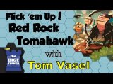 Flick 'em Up!: Red Rock Tomahawk Review - with Tom Vasel